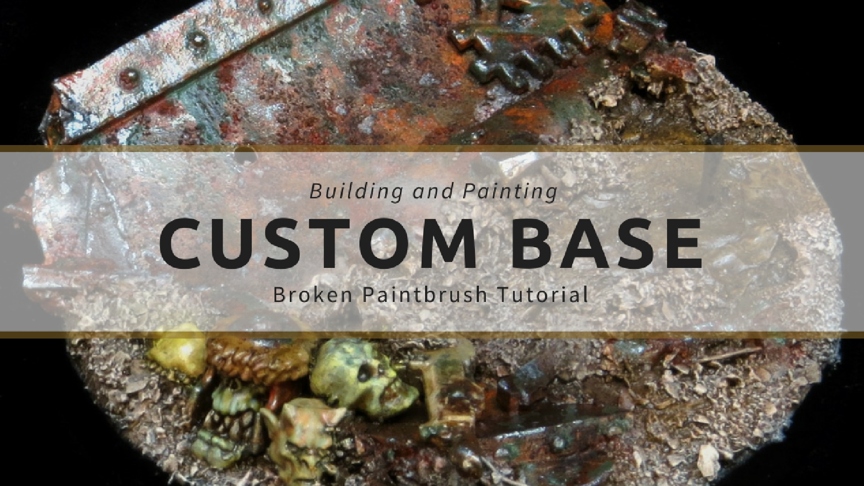 Build and Paint a Custom Base