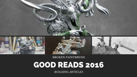 Best Articles for Building Miniatures