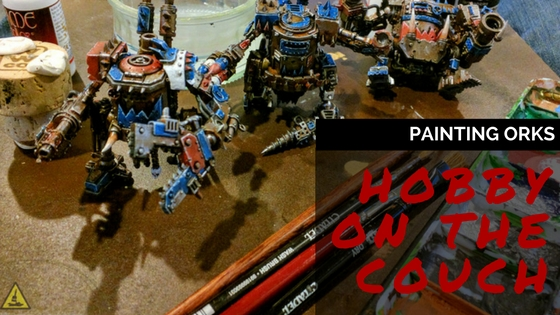 Hobby on the Couch - Ork Style
